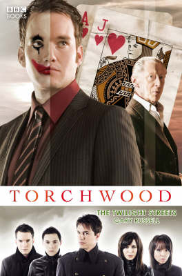 Torchwood: The Twilight Streets - Torchwood (Hardback)