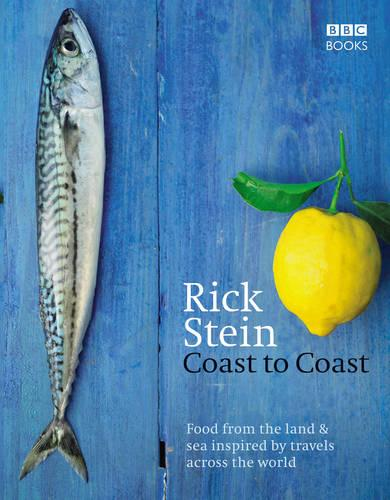 Rick Stein's Coast to Coast (Hardback)