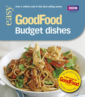 Good Food: Budget Dishes: Triple-tested Recipes (Paperback)