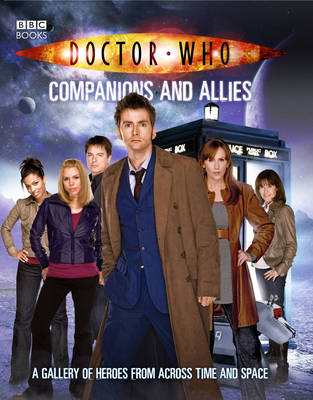 Doctor Who: Companions and Allies - DOCTOR WHO (Paperback)