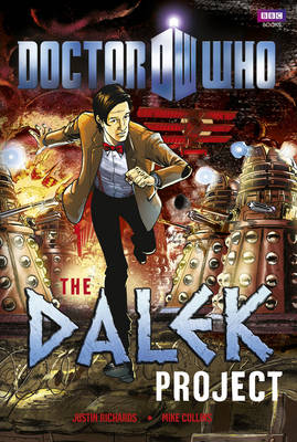 Doctor Who: The Dalek Project - DOCTOR WHO (Hardback)