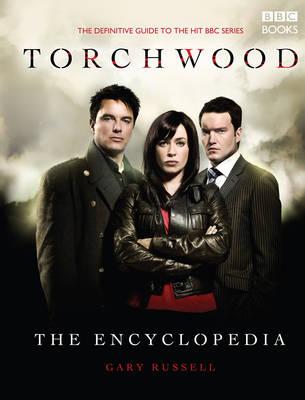The Torchwood Encyclopedia - Torchwood (Hardback)