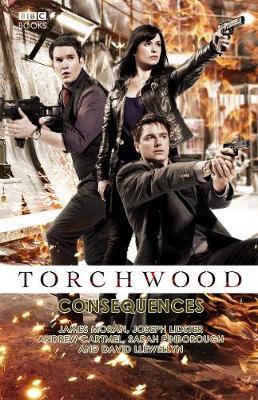 Torchwood: Consequences - Torchwood (Hardback)
