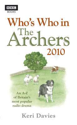"""Who's Who in the """"Archers"""" 2010 (Paperback)"""