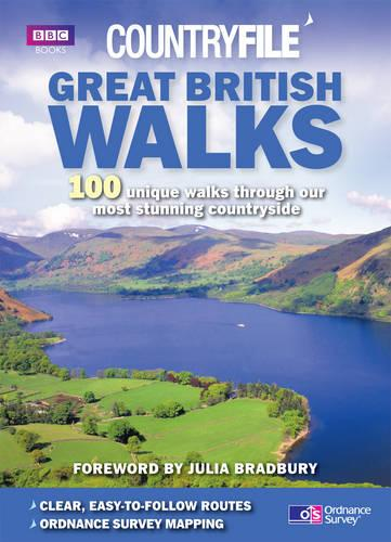Countryfile: Great British Walks: 100 unique walks through our most stunning countryside (Paperback)