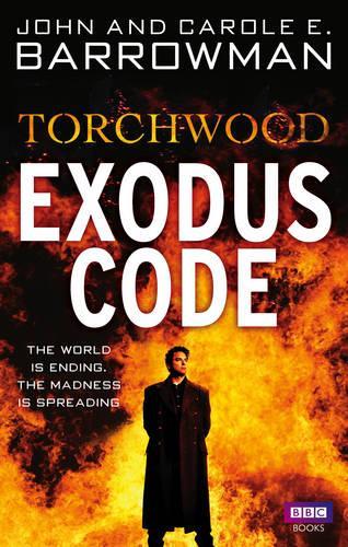 Torchwood: Exodus Code - Torchwood (Paperback)
