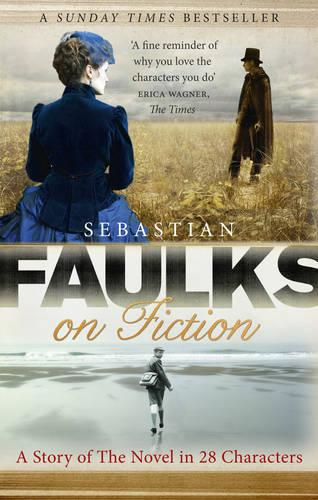 Faulks on Fiction (Paperback)