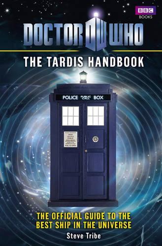 Doctor Who: The Tardis Handbook - DOCTOR WHO (Hardback)