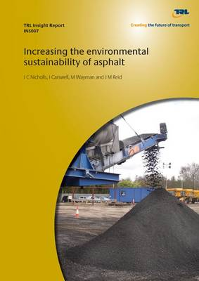 Increasing the Environmental Sustainability of Asphalt (Paperback)