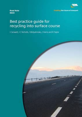 Best Practice Guide for Recycling into Surface Course (Paperback)