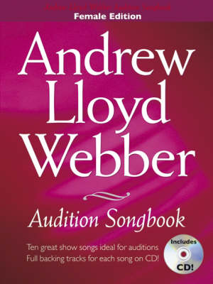 Andrew Lloyd Webber Audition Songbook (Female Edition) (Paperback)
