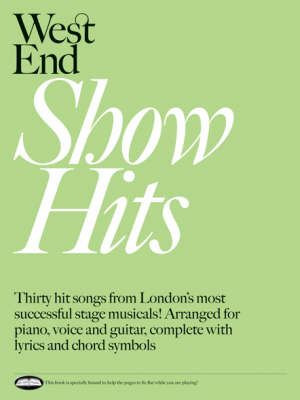 West End Show Hits: for Piano, Voice and Guitar (Paperback)