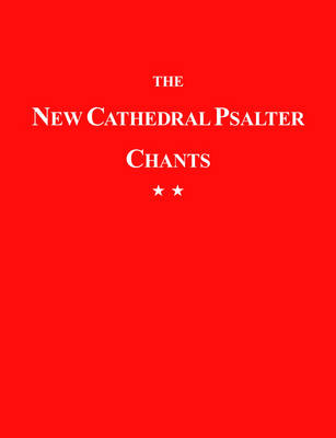 The New Cathedral Psalter Chants 82 (Paperback)
