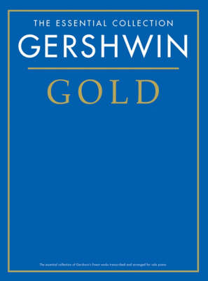 The Essential Collection: Gershwin Gold (Paperback)
