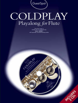 Guest Spot: Coldplay Playalong For Flute (Paperback)