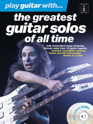 Play Guitar With... The Greatest Guitar Solos Of All Time (Paperback)