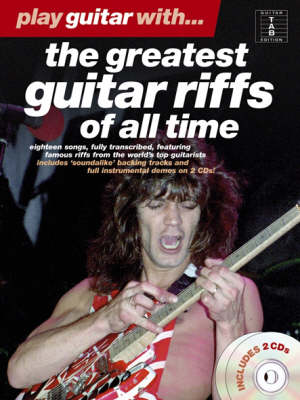 Play Guitar With... The Greatest Guitar Riffs Of All Time (Paperback)
