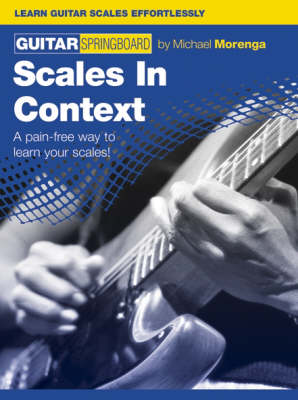 Guitar Springboard: Scales In Context (Paperback)