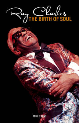 Ray Charles: The Birth of Soul (Paperback)
