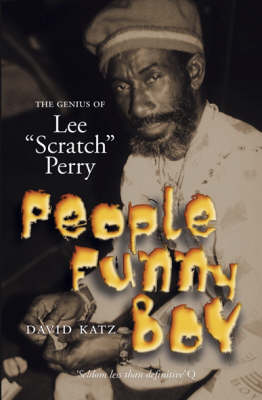 People Funny Boy: The Genius of Lee 'Scratch' Perry (Paperback)