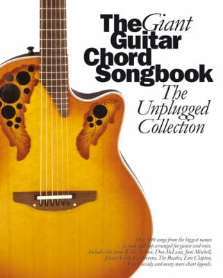 The Giant Guitar Chord Songbook: The Unplugged Collection (Paperback)
