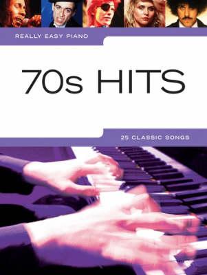 Really Easy Piano: 70s Hits (Paperback)