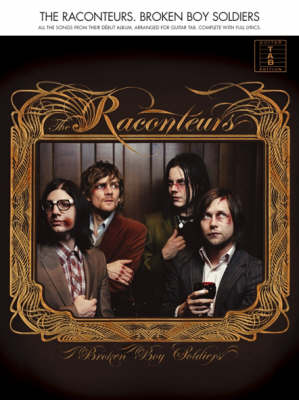 The Raconteurs: Broken Boy Soldiers (Paperback)