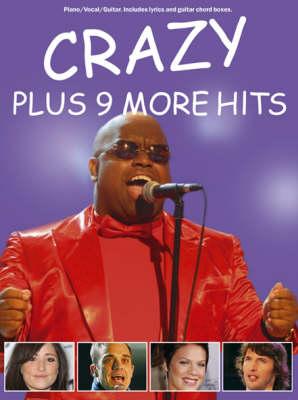 Crazy Plus Nine More Hits: Plus 9 More Hits (Paperback)