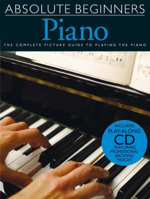 Absolute Beginners: Piano - Book One (Paperback)