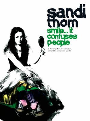 Sandi Thom: Smile...it Confuses People (Paperback)