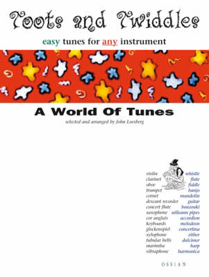 Toots and Twiddles: Classic Tunes: Easy Tunes for Any Instrument - Toots & Twiddles (Paperback)