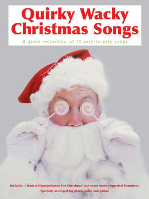 Quirky Wacky Christmas Songs (Paperback)