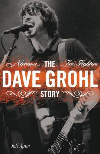 The Dave Grohl Story (Paperback)