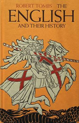 The English and their History (Hardback)