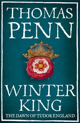 The Winter King: The Dawn of Tudor England (Hardback)