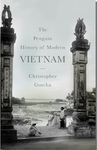 The Penguin History of Modern Vietnam (Hardback)