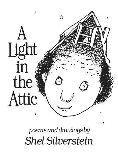 A Light in the Attic (Hardback)