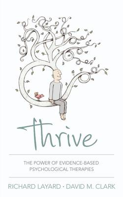 Thrive: The Power of Evidence-Based Psychological Therapies (Hardback)