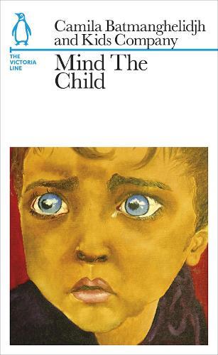 Mind The Child: The Victoria Line - Penguin Underground Lines (Paperback)
