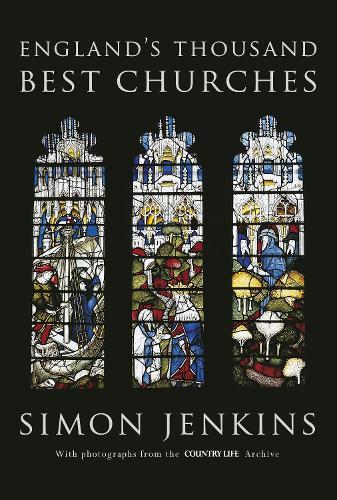 England's Thousand Best Churches (Hardback)
