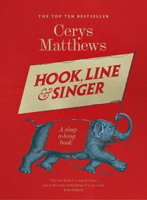 Hook, Line and Singer: 125 songs to sing out loud (Paperback)