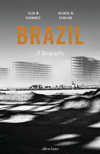 Brazil: A Biography (Hardback)