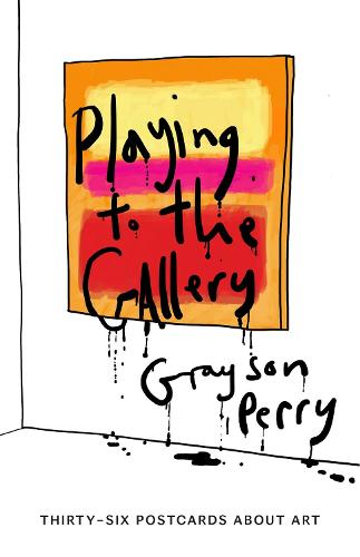 Playing to the Gallery Postcards: Thirty-six Postcards About Art (Hardback)