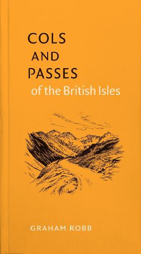Cols and Passes of the British Isles (Hardback)