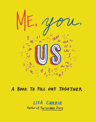 Me, You, Us: A Book to Fill Out Together (Paperback)