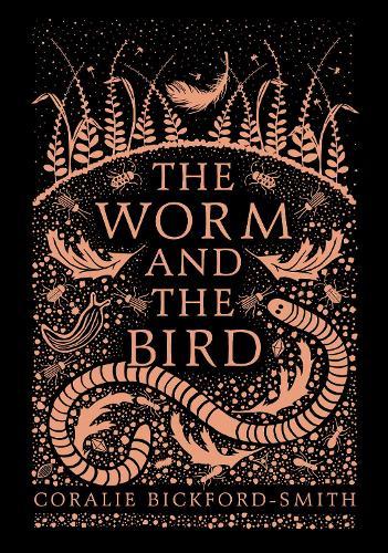 The Worm and the Bird (Hardback)