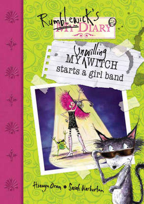My Unwilling Witch Starts a Girl Band - Rumblewick Diaries (Paperback)