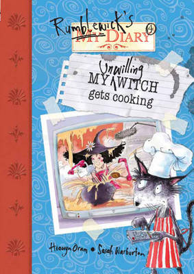 My Unwilling Witch Gets Cooking - Rumblewick Diaries (Paperback)