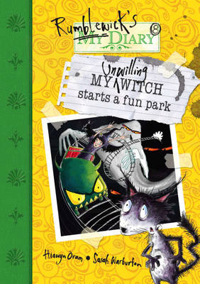 My Unwilling Witch Starts a Fun Park - Rumblewick Diaries (Paperback)