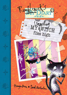 My Unwilling Witch Flies High - Rumblewick Diaries (Paperback)